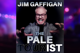 Jim Gaffigan, The Pale Tourist